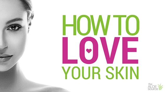 How to Love Your Skin
